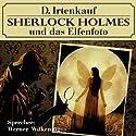 Sherlock Holmes und das Elfenfoto Hörbuch von Dominik Irtenkauf Gesprochen von: Werner Wilkening