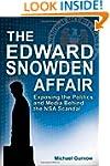 Edward Snowden Affair, The: Exposing...