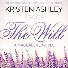 The Will (       UNABRIDGED) by Kristen Ashley Narrated by Hollis McCarthy