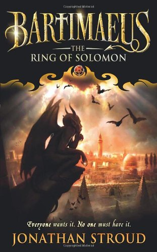 Bartimaeus 04. The Ring of Solomon (The Bartimaeus Sequence)