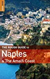 The Rough Guide to Naples and the Amalfi Coast 1 (Rough Guide Travel Guides) (1843537141) by Dunford, Martin