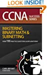 CCNA Success:  Mastering Binary Math...
