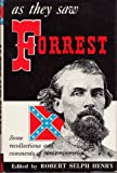 img - for As They Saw Forrest; Some recollections and comments of Contemporaries book / textbook / text book