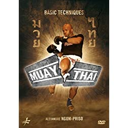 Muay Thai: Basic Techniques by Alexandre Ngom-Priso