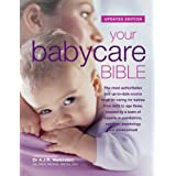 Your Babycare Bible, The most authoritative and up-to-date source book on caring for babies from birth to age threeby Dr. Tony Waterston