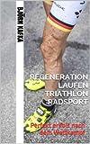 Regeneration im Laufen/Triathlon/Radsport