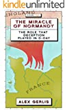 The Miracle of Normandy (Kindle Single)