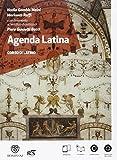 Agenda latina. Scienze umane. Con glossario. Con e-book. Con espansione online. Per le Scuole superiori