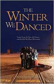 The Winter We Danced: The Kino-nda-niimi Collective