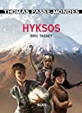 acheter livre occasion Thomas Passe-Mondes, Tome 2: Hyksos