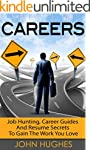 Careers: Job Hunting, Career Guides A...