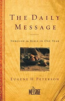 The Daily Message, Through the Bible in One Year