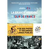 Jours de Fte - La grande histoire du Tour de Francepar Franoise Laget