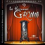 Cuentos IX [Stories IX] | Jacob Grimm,Wilhelm Grimm