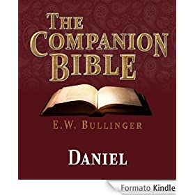 The Companion Bible - The Book of Daniel (English Edition)