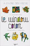 echange, troc Catherine Jacq-Martinez - Le window color