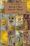 Roi de l'été, fou de l'hiver (French Edition) (2743602317) by Goldstein, Lisa