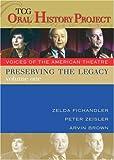 Preserving-the-Legacy-Volume-One-Zelda-Fichandler-Peter-Zeisler-and-Arvin-Brown-Yankee-Girl