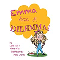 Emma Has a Dilemma!