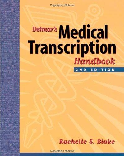 download delmar s medical transcription handbook pdf by rachelle s
