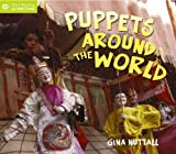 Puppets Around the World (Start Reading & Writing)