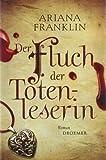 Der Fluch der Totenleserin (3426199416) by Ariana Franklin