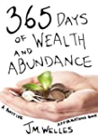 365 Days of Wealth and Abundance: A P...