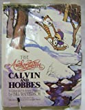 The Authoritative Calvin and Hobbes: Includes Cartoons from Yukon Ho and Weirdos from Another Planet Bill Watterson