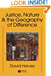 Justice, Nature and the Geography of...