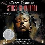 Stuck in Neutral | Terry Trueman