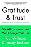 img - for Gratitude and Trust: Six Affirmations That Will Change Your Life book / textbook / text book