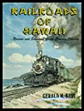 img - for Railroads of Hawaii: Narrow and standard gauge common carriers book / textbook / text book