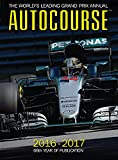 img - for Autocourse 2016-2017: The World's Leading Grand Prix Annual - 66th Year of Publication book / textbook / text book