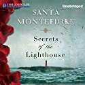Secrets of the Lighthouse (       UNABRIDGED) by Santa Montefiore Narrated by Susan Riddell