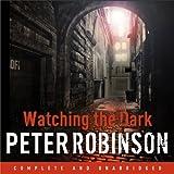 Watching the Dark (Unabridged)