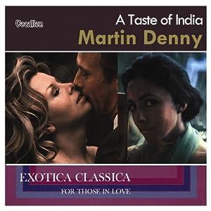 Martin denny martin denny a taste of india exotica - India exotica ...