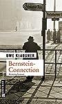 Bernstein-Connection: Tom Sydows dritter Fall (Zeitgeschichtliche Kriminalromane im GMEINER-Verlag)