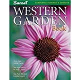 Western Garden Book: More than 8,000 Plants - The Right Plants for Your Climate - Tips from Western Garden Experts (Sunset Western Garden Book) ~ Kathleen Norris Brenzel