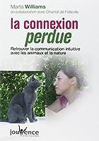 La connexion perdue : Retrouver la communication intuitive avec les animaux et la nature