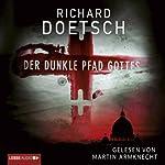 Der dunkle Pfad Gottes | Richard Doetsch