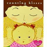 Counting Kisses: A Kiss & Read Book ~ Karen Katz