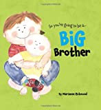 Marianne Richmond Big Brother (So You're Going to Be A...)