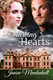img - for Starving Hearts - Will her search for love and acceptance replace the loss and hurt in her heart? book / textbook / text book