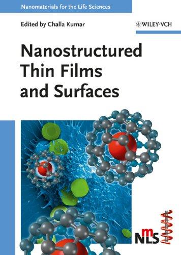 Nanostructured Thin Films And Surfaces (Nanomaterials For Life Sciences (Vch))