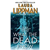 What the Dead Know ~ Laura Lippman