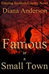 Famous in a Small Town (An Entering Southern Country Novel) (Volume 1)