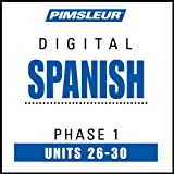 Spanish-Phase-1-Unit-26-30-Learn-to-Speak-and-Understand-Spanish-with-Pimsleur-Language-Programs