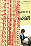 Career as a Court Reporter