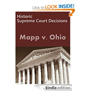 Mapp v. Ohio 367 U.S. 643 (1961) (50 Most Cited Cases) - Kindle