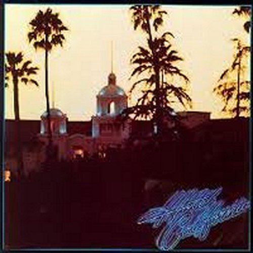 The Eagles - The Hotel California - Zortam Music